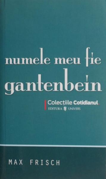 Numele meu fie Gantenbein de Max Frisch [0]