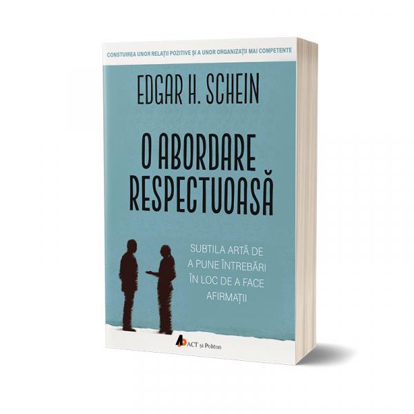 O abordare respectuoasa de Edgar H. Schein 0