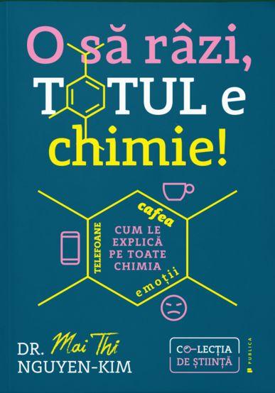 O sa razi, totul e chimie! de Dr. Mai Thi Nguyen-Kim 0