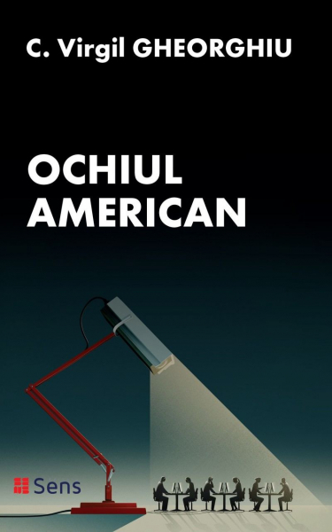 Ochiul American de Constantin Virgil Gheorghiu 0