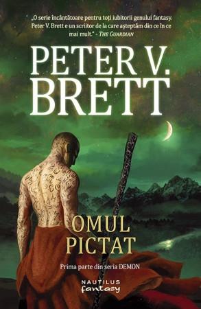 Omul Pictat - Seria Demon - Vol. 1 de Peter V. Brett 0
