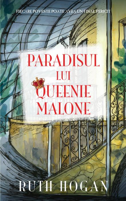 Paradisul lui Queenie Malone de Ruth Hogan [0]