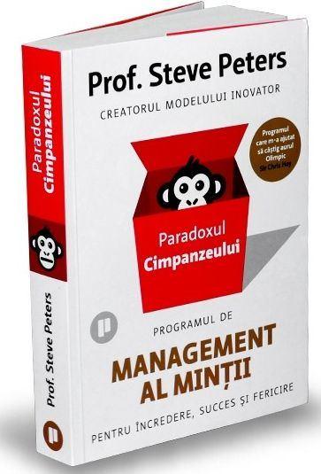 Paradoxul Cimpanzeului. Programul de management al mintii pentru incredere, succes si fericire de Steve Peters 0