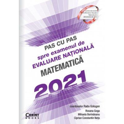 Pas cu pas spre examenul de evaluare nationala. Matematica 2021 de Roxana Goga [0]