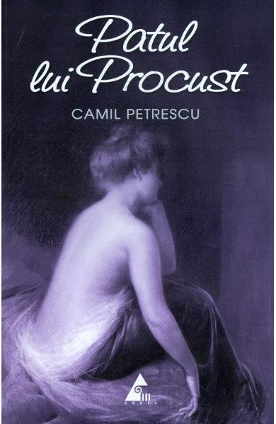 Patul lui Procust de Camil Petrescu 0
