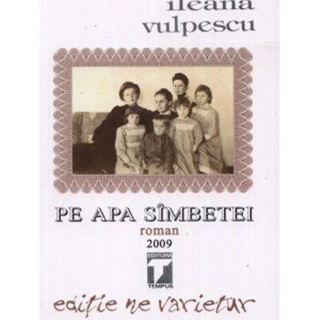 Pe apa sambetei de Ileana Vulpescu 0