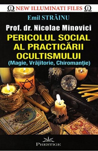 Pericolul social al practicarii ocultismului