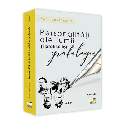 Personalitati ale lumii si profilul lor grafologic. Vol. I 0