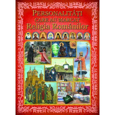Personalitati care au marcat religia romanilor [0]