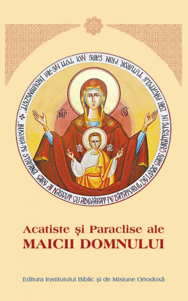 Acatiste si Paraclise ale Maicii Domnului Aprobarea Sfantului Sinod 0