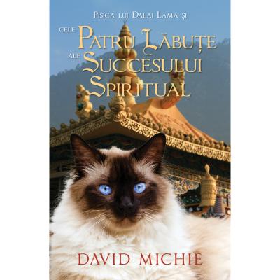 Pisica lui Dalai Lama si cele patru labute ale succesului spiritual de David Michie 0