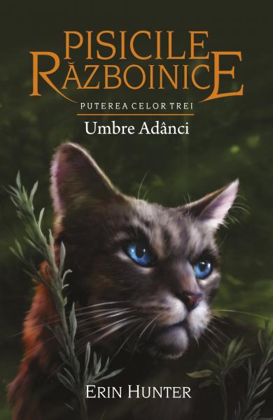 pisicile razboinice puterea celor trei volumul 17 umbre adanci de erin hunter 0