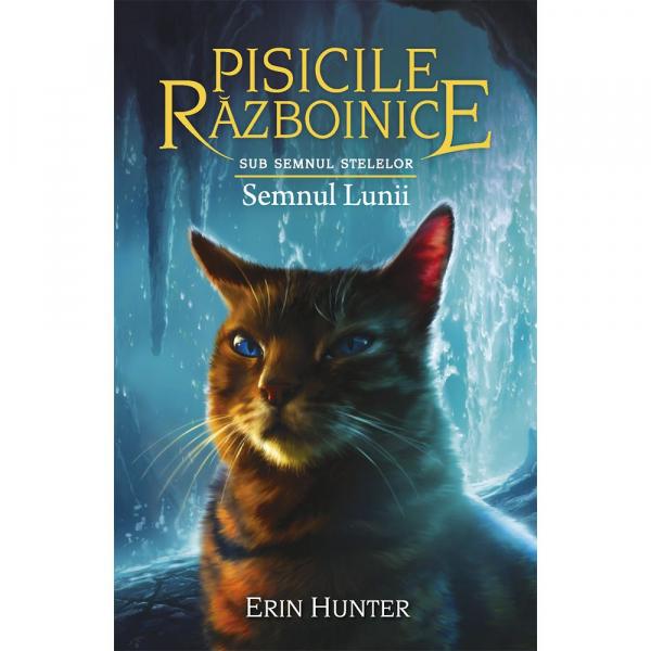 Pisicile razboinice Vol. 22: Semnul Lunii de Erin Hunter [0]