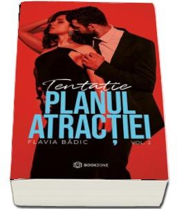 Planul atractiei. Tentatie, volumul II de Flavia Badic [0]