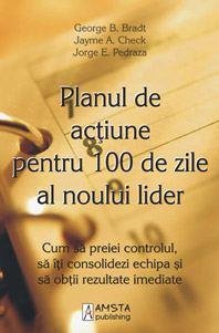 Planul de actiune pentru 100 de zile al noului lider 0