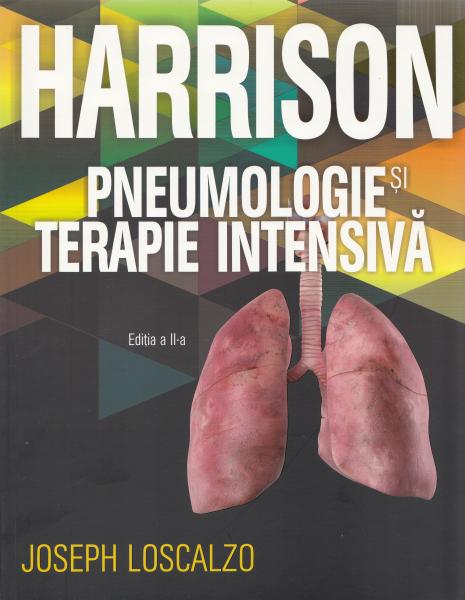Harrison. Pneumologie si terapie intensiva Ed.2 0