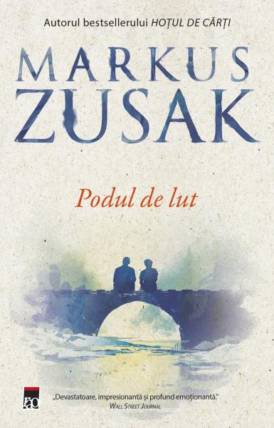 Podul de lut de Markus Zusak 0