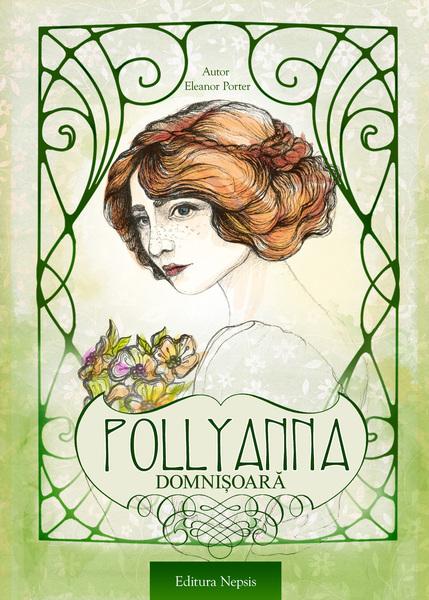 Pollyanna domnisoara de Eleanor Porter 0