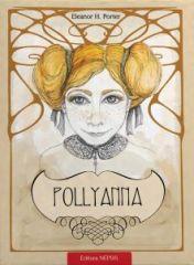 Pollyanna - Vol. 1 - Taina multumirii de Eleanor Porter 0