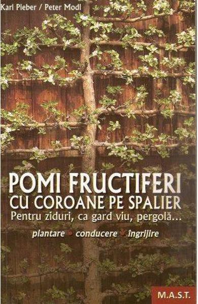 Pomi fructiferi cu coroane pe spalier de Karl Pieber 0