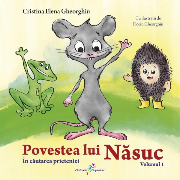 Povestea lui Nasuc, volumul 1 In cautarea prieteniei [0]