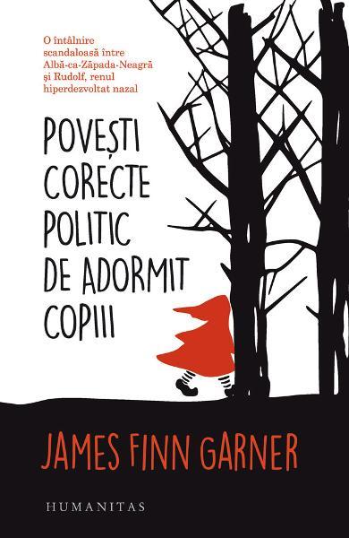 Povesti corecte politic de adormit copiii de James Finn Garner 0