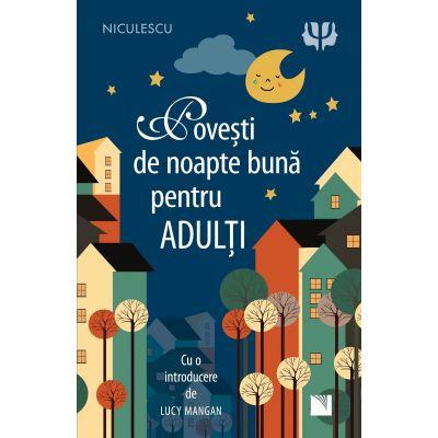 Povesti de noapte buna pentru adulti de Lucy Mangan [0]