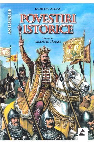 Povestiri istorice vol. 1 de Dumitru Almas 0