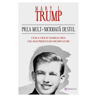 Prea mult si niciodata destul de Mary L. Trump [0]