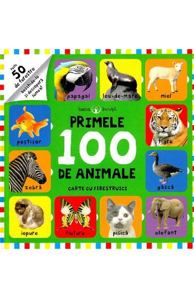 Primele 100 de animale. Carte cu ferestruici 0