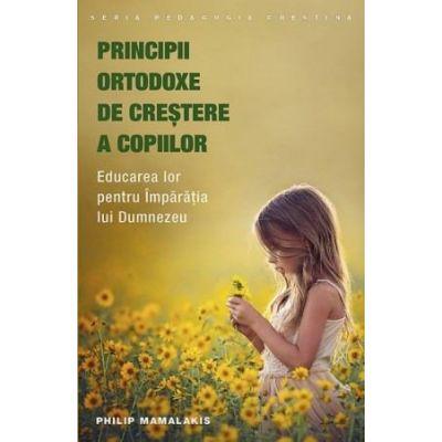 Principii ortodoxe de crestere a copiilor de Philip Mamalakis [0]