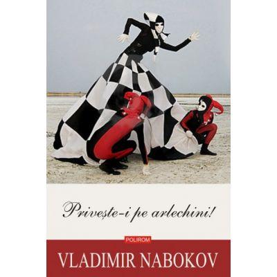 Priveste-i pe arlechini! de Vladimir Nabokov [0]