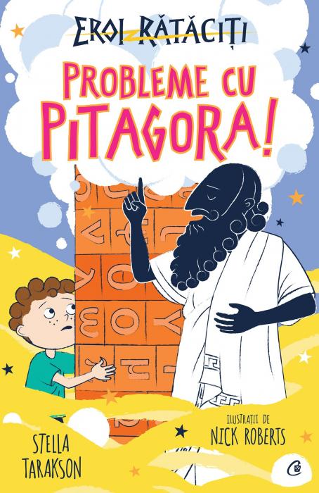 Probleme cu Pitagora! Eroi Rataciti de Stella Tarakson [0]
