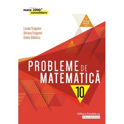 Probleme de matematica pentru clasa a X-a de Ovidiu Badescu 0