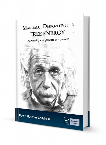 Manualul dispozitivelor free-energy de David Hatcher Childress 0