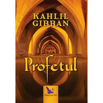 Profetul de Kahlil Gibran 0