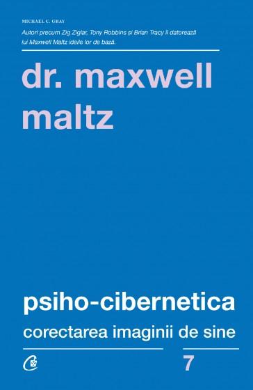 Psiho-cibernetica corectarea imaginii de sine de  Dr. Maxwell Maltz [0]