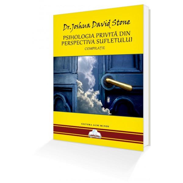 Psihologia privita din perspectiva Sufletului de Dr. Joshua David Stone [0]