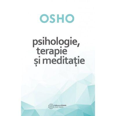 Psihologie, terapie si meditatie de Osho 0