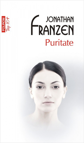 Puritate (Top 10+) de Jonathan Franzen 0