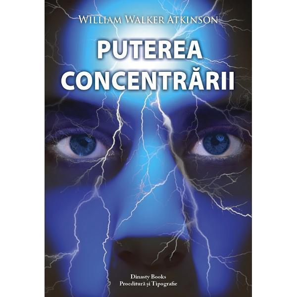 Puterea Concentrarii de W. W. Atkinson [0]