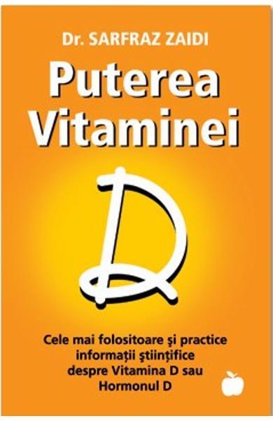Puterea vitaminei D de Sarfraz Zaidi 0