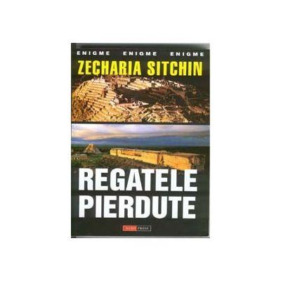 Regatele pierdute de Zecharia Sitchin [0]