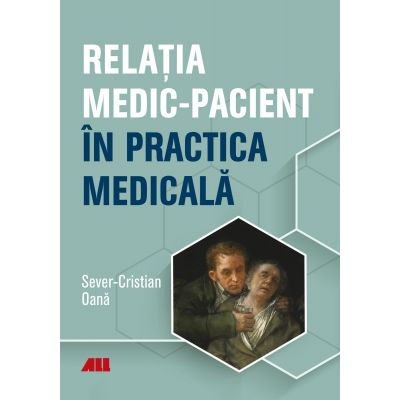 Relatia Medic- pacient de Sever Cristian Oana [0]