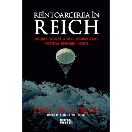 Reintoarcerea in Reich de Eric Lichtblau [0]