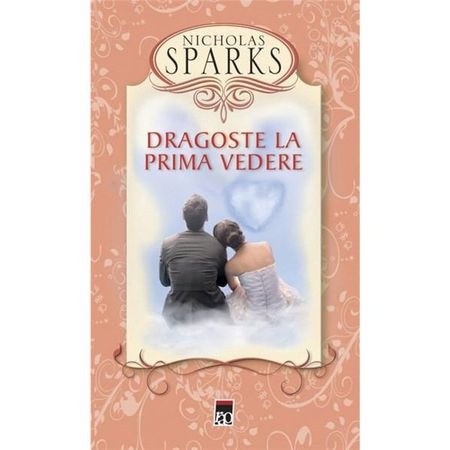 Dragoste la prima vedere (cartonat) de Nicholas Sparks 0
