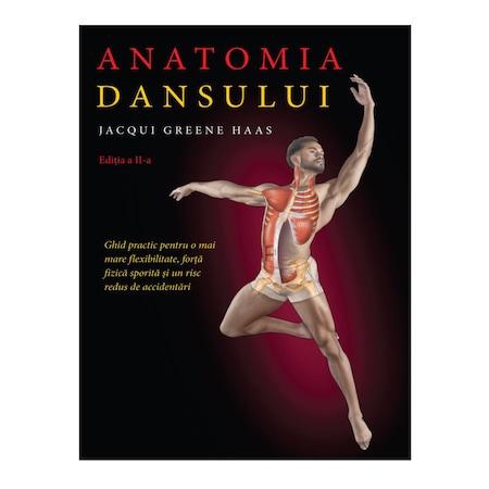 Anatomia dansului de Lacqui Greene Hass [0]