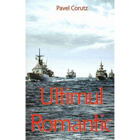 Ultimul romantic de Pavel Corutz 0