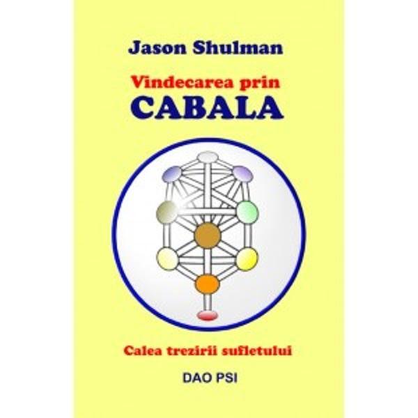 Vindecarea prin cabala de Jason Shulman 0