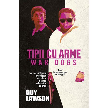 Tipii cu arme - Guy Lawson 0
